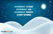 May The Stars And The Moon Comfort You As You Sleep.