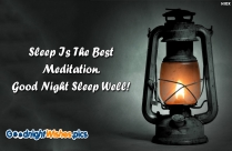 Sleep Is The Best Meditation. Good