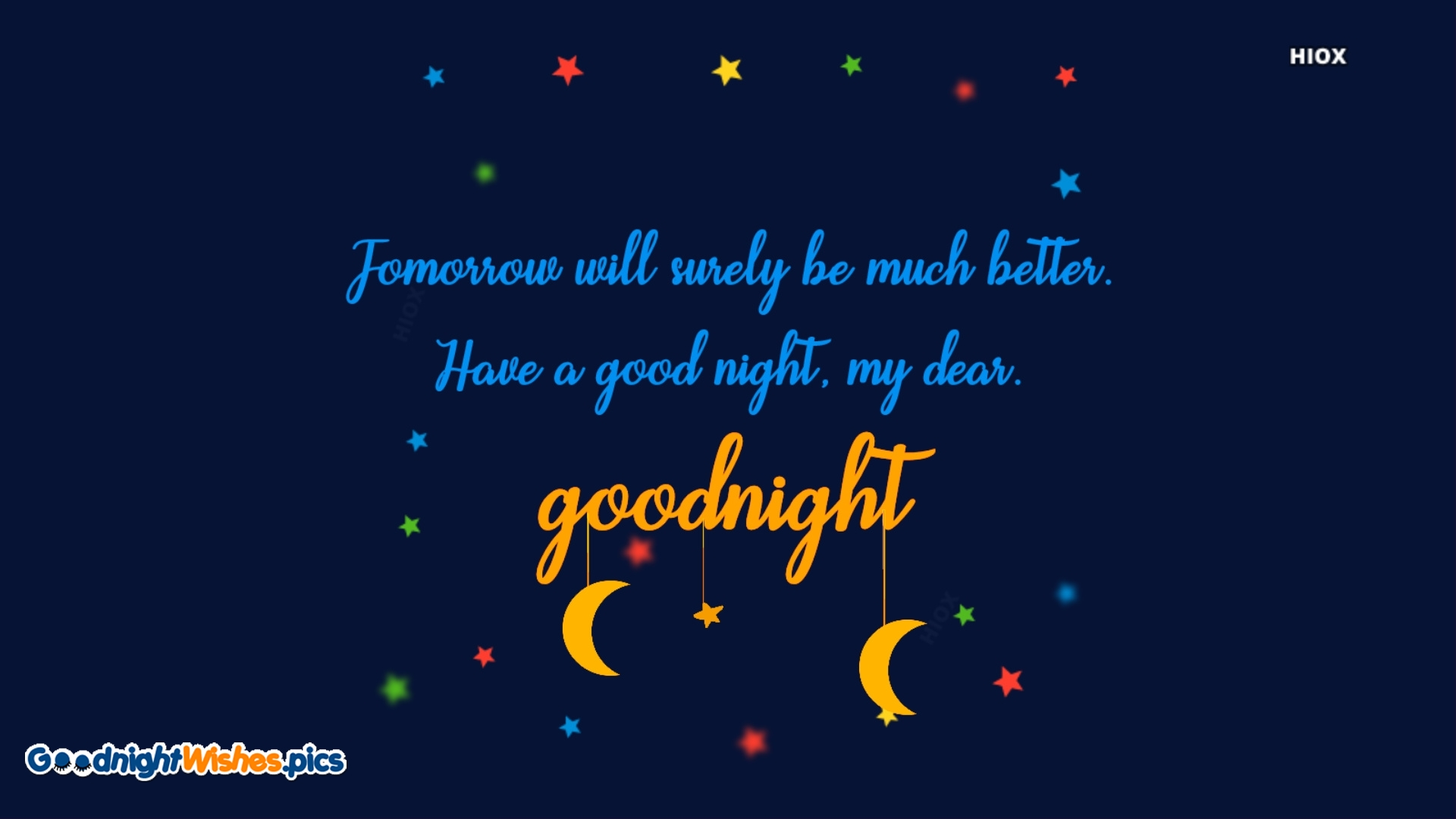 Have A Good Night, My Dear.