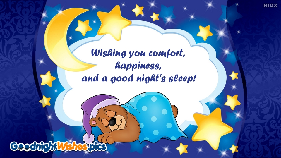 Wishing You Comfort, Happiness, And A Good Night